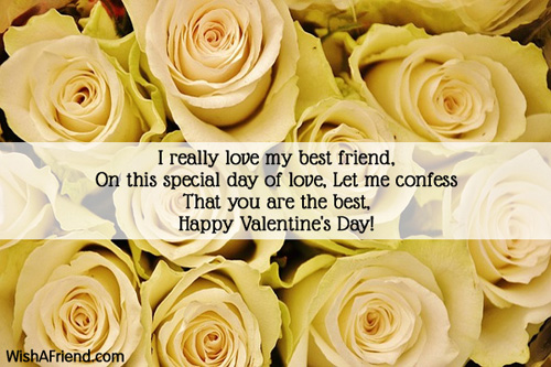 I really love my best friend,, Valentines Day Message For Friends
