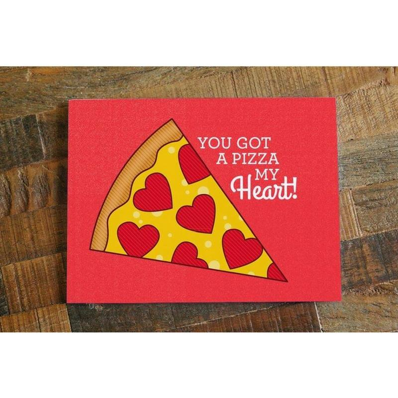 You Got a Pizza My Heart! – Love, Anniversary, Valentine Card ...