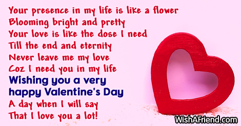 Your presence in my life is, Valentine