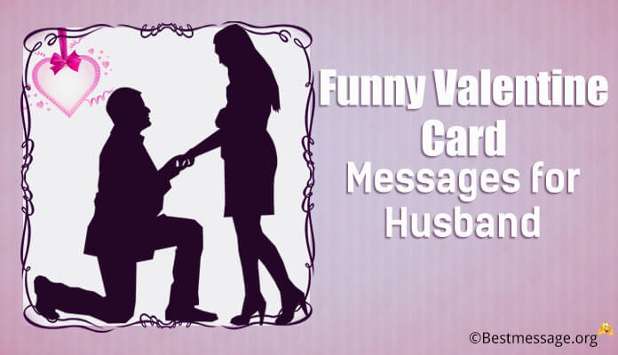 New & Latest Funny Valentine Card Messages for Husband | Valentine ...