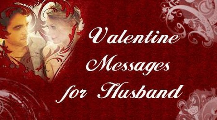 Valentine Day Messages for Husband, Happy Valentines Day Wishes