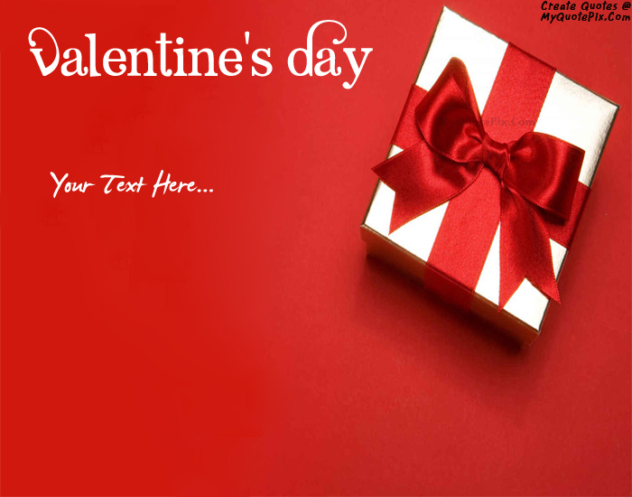 Write Quote on Valentine Day Gifts Picture