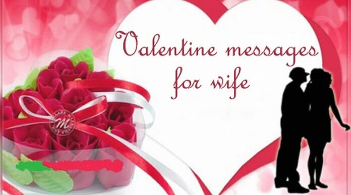 Valentine Day Messages for Wife 2018, Valentine Love Wishes for Wife