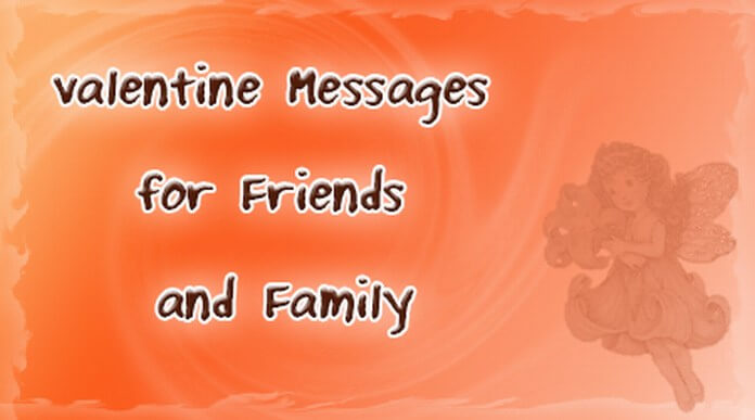 Valentine Messages for Friends and Family   Sample Valentine Messages