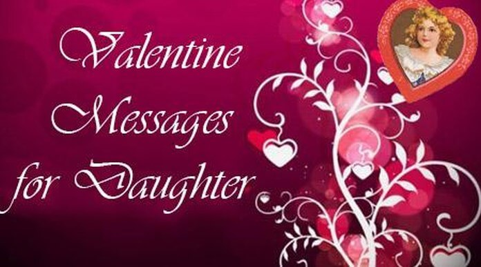 Valentines Day Messages for Daughter | Happy Valentine