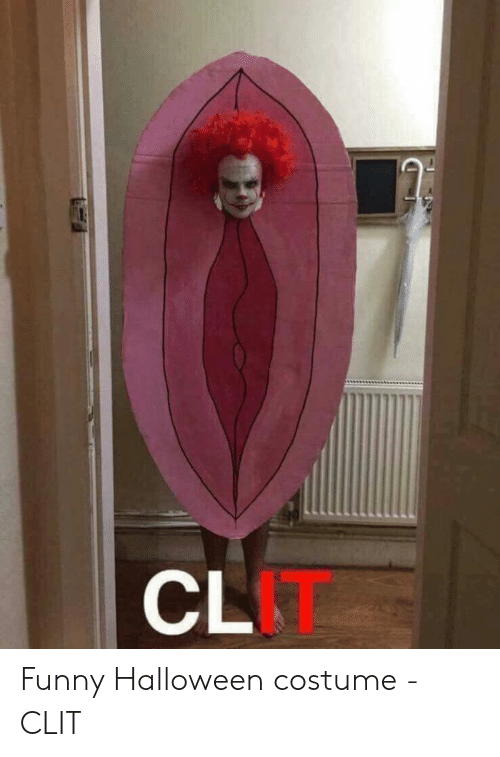 CL IT Funny Halloween Costume - CLIT | Funny Meme on ME.ME